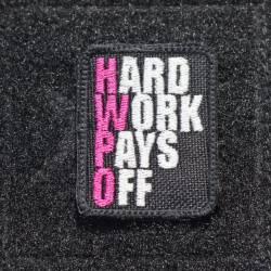 Nášivka Hard work pays off růžová - malá