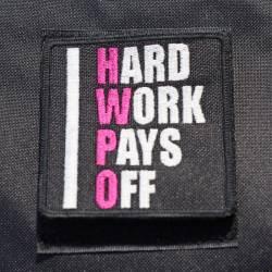 Nášivka Hard work pays off HWPO růžová- velká